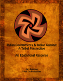 Indian Governments and Indian Gaming: A Tribal Perspective