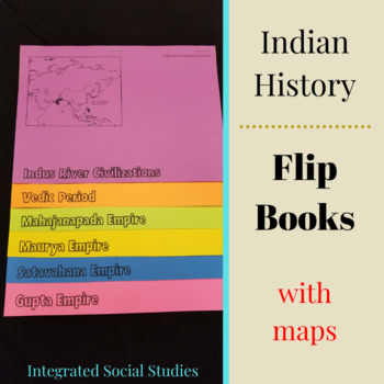 Indian History Flip Books WITH MAPS