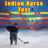 Indian Horse test with preparatory discussion questions
