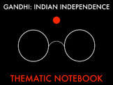 Gandhi, Independence & the Green Revolution COMPLETE Thematic Notebook WITH KEY
