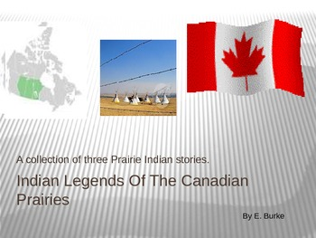 Indian Legends Of The Canadian Prairies