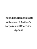 Indian Removal Act Documents- Rhetorical Appeal and Author's Purpose