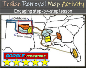 Indian Removal Act  Trail of Tears MAP activity engaging stepby