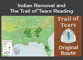 Indian Removal and  The Trail of Tears Reading