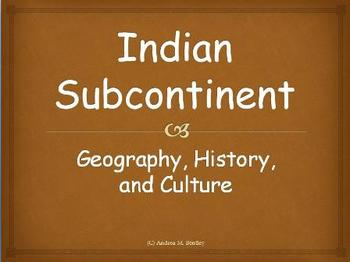 Indian Subcontinent Presentation {Geography, History, and Culture}