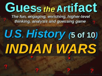"""Indian Wars """"Guess the Artifact"""" game with pictures & clues (5 of 10)"""