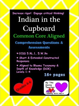 Indian in the Cupboard Common Core Aligned Questions & Ass