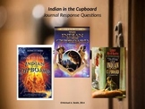 Indian in the Cupboard - Journal Response Questions - Lynn