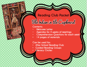 Indian in the Cupboard Reading Club Packet- Discussion Questions and Activities