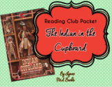 Indian in the Cupboard Reading Club Packet- Discussion Que