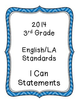 Indiana 2014 Standards 3rd Grade I Can Statements English/LA Math Social Studies