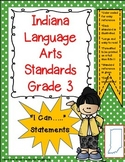 "Indiana 3rd Grade Language Arts Standards ""I Can Statements"""