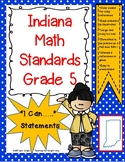"""Indiana 5th Grade Math Standards """"I Can Statements"""""""