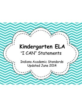 "Indiana Academic Kindergarten ELA ""I Can"" Statements"