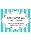 "Indiana Academic Kindergarten ELA ""I Can"" Statements"