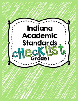 Indiana Academic Standards Checklist.Grade 1