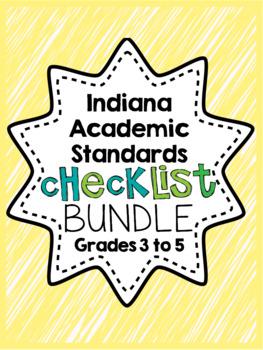 Indiana Academic Standards Checklist.Grade 3 to 5 BUNDLE