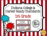 Indiana Standards ~1st Grade~