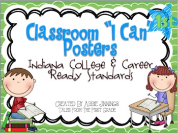 Indiana College and Career Ready Standards- First Grade- I