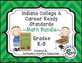 Indiana College and Career Ready Standards Math Bundle ~K-5~