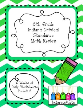 Indiana Critical Math Daily Review Grade 5 Packet 2