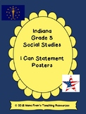 Indiana Grade 5 Social Studies I Can Statement Posters