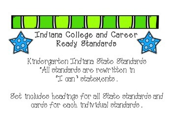 Indiana Kindergarten State Standards - College and Career Ready