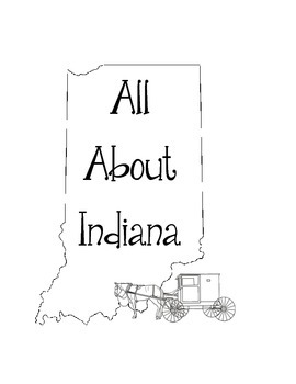Indiana Lapbook/Interactive Notebook.  US State History and Geography