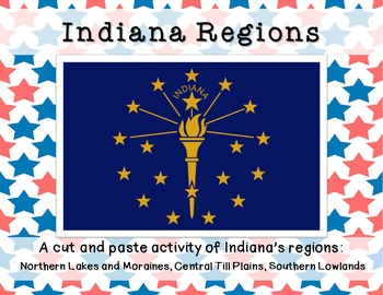 Indiana Regions- A cut and paste activity