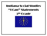 """Indiana Social Studies """"I Can"""" Statements - 5th grade"""