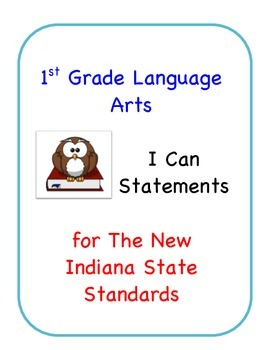 Indiana State Standard I Can Statements for First Grade Language Arts
