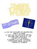 Indiana Three Region Project & Rubric