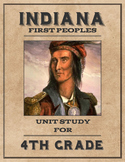 Indiana's First Peoples Native American Unit Study