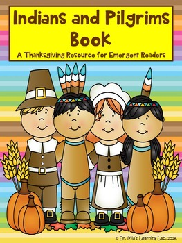 Indians & Pilgrims Book (A Thanksgiving Resource for Emergent Readers)