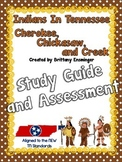 Indians in Tennessee {Cherokee, Chickasaw, Creek} Study Guide and Assessment