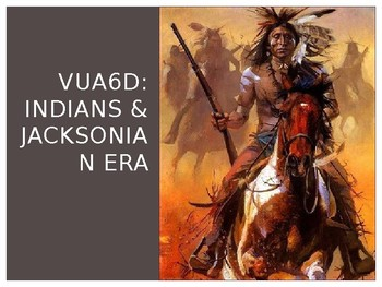 Indians & the Jackson Era