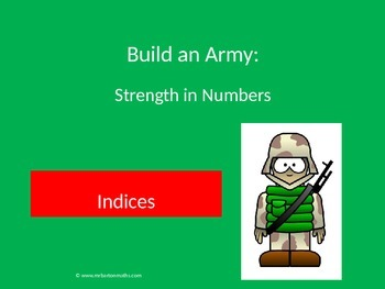 Indices Activity: Build an Army