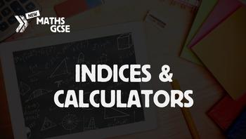 Indices & Calculators - Complete Lesson