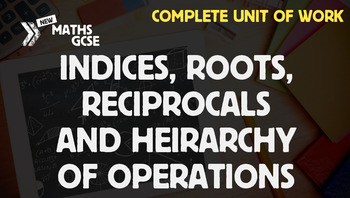 Indices, Roots, Reciprocals & Hierarchy of Operations