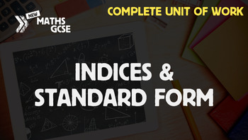 Indices & Standard Form - Complete Unit of Work