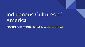 Indigenous Cultures of America