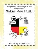 Medicine Wheel FREEBIE - Indigenous Education