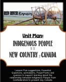 Indigenous People in the New Country of Canada Unit