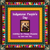 Indigenous People's Day: Activities for Primary Students