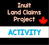 Indigenous Rights: Inuit Land Claims- Companion Questions