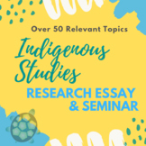 Indigenous Studies Research & Seminar Assignment (First Nations Metis Inuit)