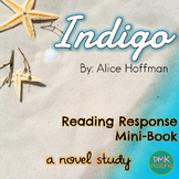 Indigo Novel Study- Reader's Response Mini Book