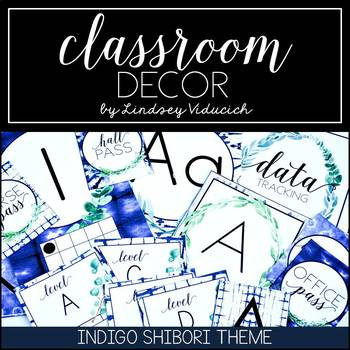 NEW PRODUCT! Indigo Shibori Classroom Decor {EDITABLE}