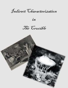 Indirect Characterization in The Crucible