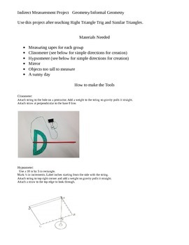 Indirect Measurement Project: similar triangles, right triangle trigonometry